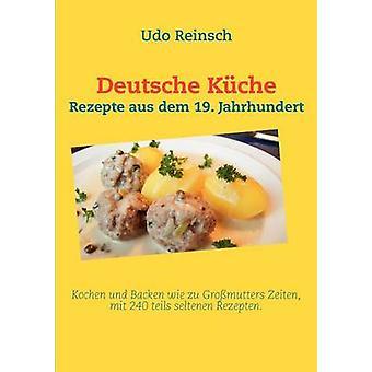 Deutsche Kche by Reinsch & Udo
