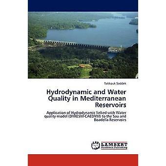Hydrodynamisk og vandkvalitet i Middelhavet reservoirer af Saddek & Takkouk