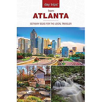 Day Trips (R) from Atlanta: Getaway Ideas for the Local Traveler (Day Trips Series)