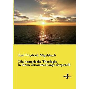 Die homerischen undersökningar av Nagelsbach & Karl Friedrich