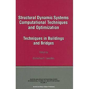 Leondes & コーネリアス T による建物と橋の構造動的システム計算技術と最適化技術