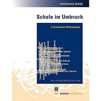 Schule im Umbruch by Resinger & Paul J.