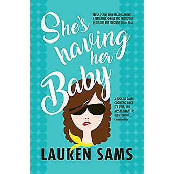 She's Having Her Baby by She's Having Her Baby - 9781787198777 Book