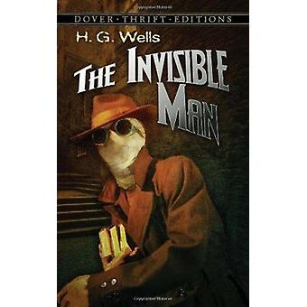 The Invisible Man - Dover Thrift Editions by H. G. Wells - 97804862707
