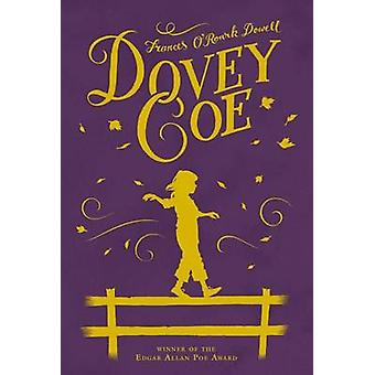 Dovey Coe by Frances O'Roark Dowell - 9780689846670 Book