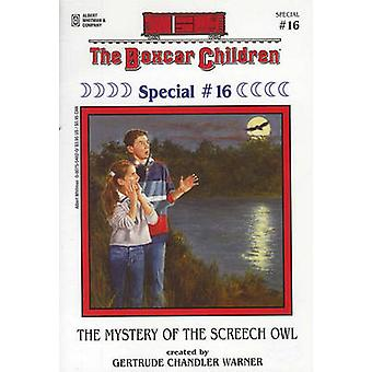 The Mystery of the Screech Owl by Gertrude Chandler Warner - Hodges S