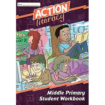Action Literacy Middle Primary Student Workbook - 9780864315182 Book