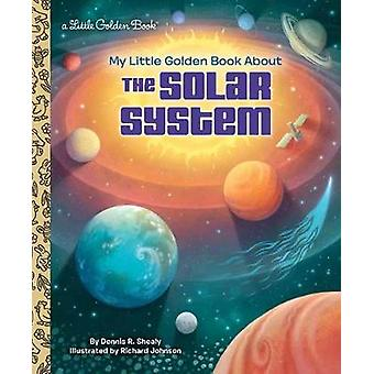 My Little Golden Book About the Solar System by My Little Golden Book