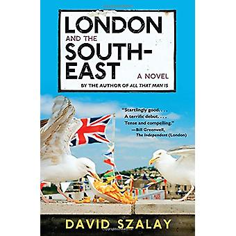 London and the South-East by David Szalay - 9781555977931 Book