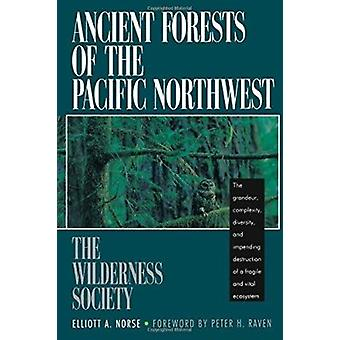 Ancient Forests of the Pacific (2nd) by Elliott A. Norse - 9781559630