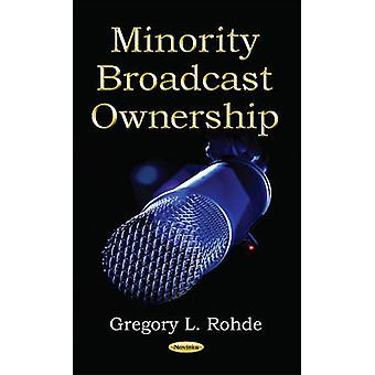 Minority Broadcast Ownership by Gregory L. Rohde - 9781590334386 Book