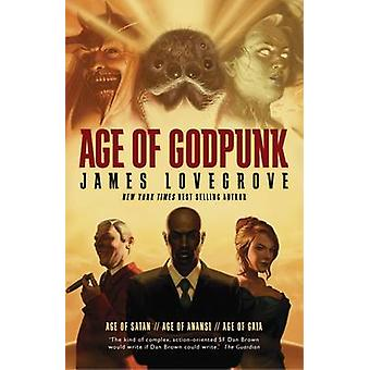 Age of Godpunk by James Lovegrove - 9781781081280 Book