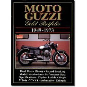 Moto Guzzi Gold Portfolio - 1949-1973 by R. M. Clarke - 9781855203792