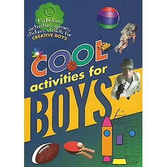 Cool Activities for Boys by Sterling Publishers - 9788120777897 Book