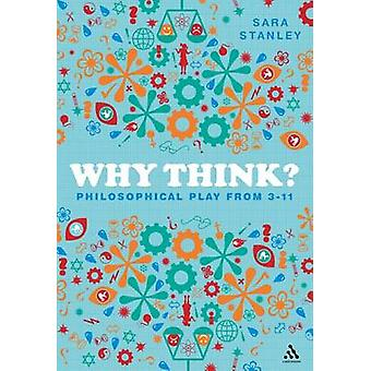 Why Think by Sara Stanley
