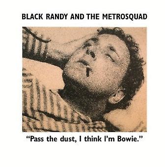 Sort Randy Metro trup - passere støv jeg tror jeg er Bowie [Vinyl] USA import