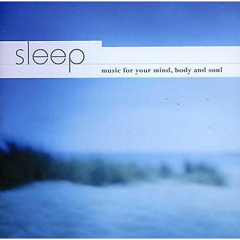 Sleep: Music for Your Mind Body & Soul - Sleep: Music for Your Mind Body & Soul [CD] USA import