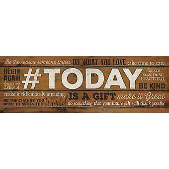 #TODAY is een gave Poster Print by Marla Rae (36 x 12)