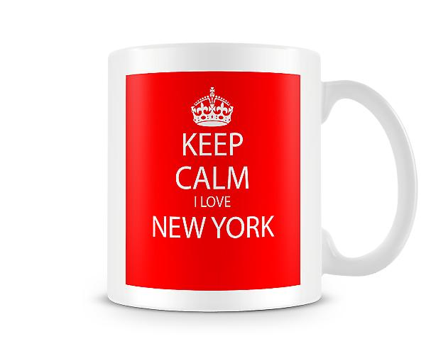 Keep Calm I Love New York Printed Mug