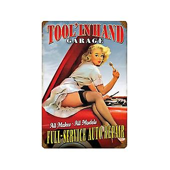 Tool In Hand Garage Pinup Rusted Metal Sign 460Mm X 300Mm