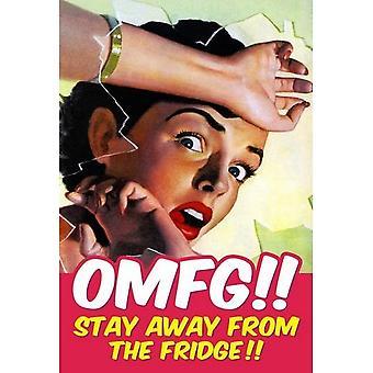 OMFG держаться подальше от смешные стали Холодильник магнит холодильник