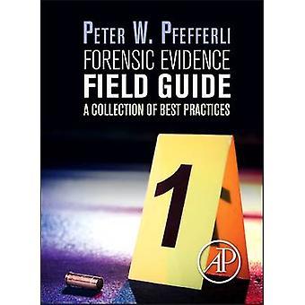 Guide de champ des preuves médico-légales par Peter Pfefferli