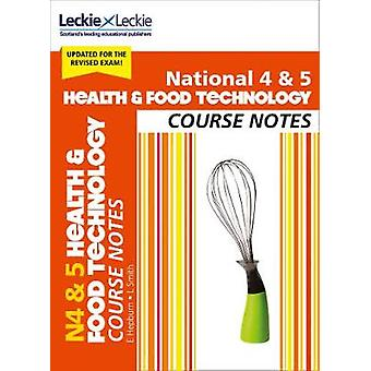 National 4/5 Health and Food Technology Course Notes (Course Notes) b