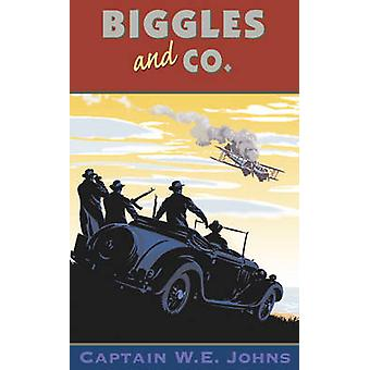 Biggles and Co. by W. E. Johns - 9780099938002 Book