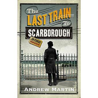 The Last Train to Scarborough (Main) by Andrew Martin - 9780571229703