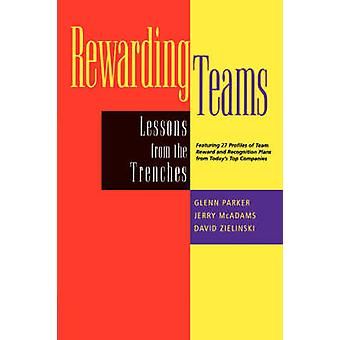 Rewarding Teams - Lessons from the Trenches by Glenn M. Parker - Jerry