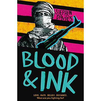 Blood and Ink by Stephen Davies - 9781783442706 Book