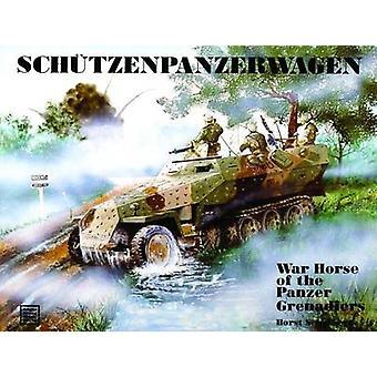 Schutzenpanzerwagen by Horst Scheibert