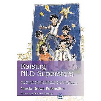 Erhöhung der NLD Superstars - welche Familien mit Nonverbal Learning Behinderungen