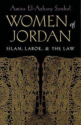 Femmes of the Jordan - Islam - Labor and the Law (annotated edition) by