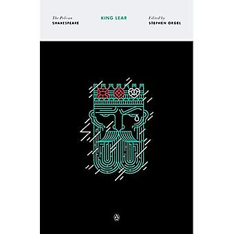King Lear (The Pelican Shakespeare) (Shakespeare, Pelican)