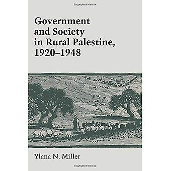 Regeringen och samhället i landsbygdens Palestina, 1920-1948 (CMES moderna Mellanöstern-serien)