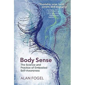 Sensie ciała: Nauki i praktyki zawarte samoświadomości