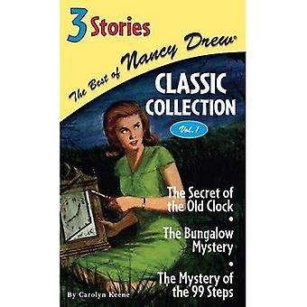 Het geheim van de oude klok/het mysterie van de Bungalow/het mysterie van de 99 stappen: 1 (beste van Nancy Drew Classic collectie)