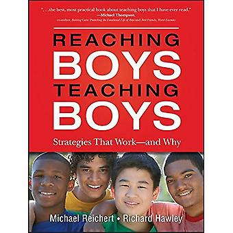Reaching Boys, Teaching Boys: Students and Teachers Reveal What Works - and Why