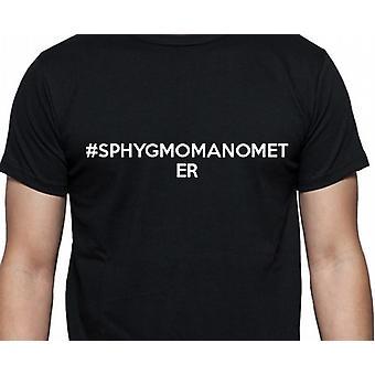 #Sphygmomanometer Hashag blodtrycksmätare svarta handen tryckt T shirt