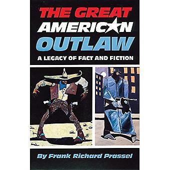 Die großen amerikanischen Outlaw: Ein Vermächtnis von Fakt und Fiktion