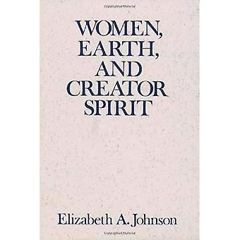 Women, Earth and Creator Spirit (Madeleva Lecture in Spirituality)