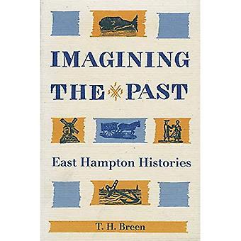 Imagining the Past : East Hampton Histories