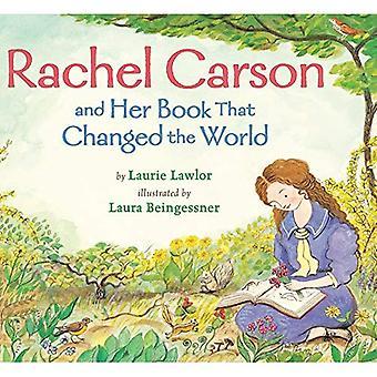 Rachel Carson och hennes bok som förändrade världen