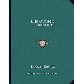 Mei-Avond: Kluchtspel (1744)