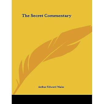 The Secret Commentary