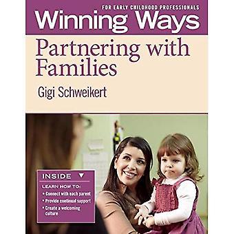 En partenariat avec les familles: manières de gagner pour les professionnels de la petite enfance