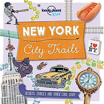 City Trails - New York - Lonely Planet Kids