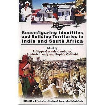 Reconfiguration des identités et des territoires de bâtiment en Inde et en Afrique du Sud