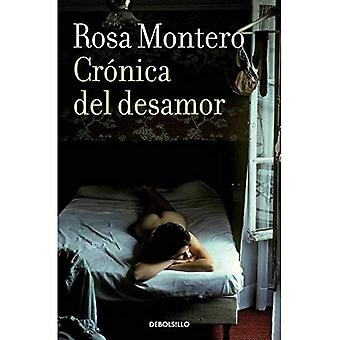 Cronica del Desamor / Absent Love: A Chronicle
